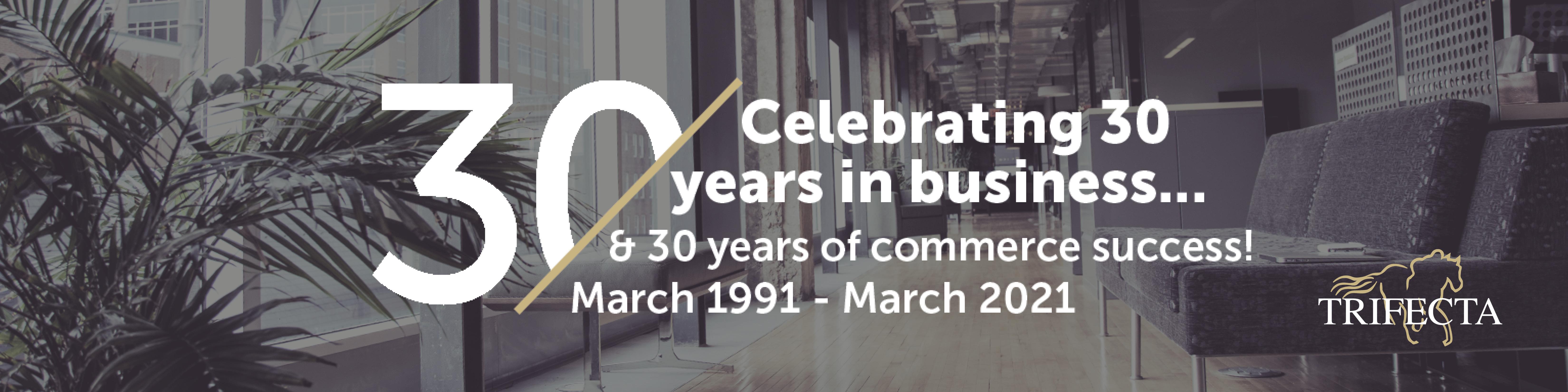 Trifecta 30 Year Celebration